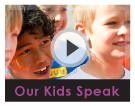 Our Kids Speak
